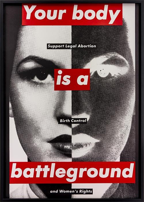 Barbara_Kruger_Your_body_is_a_battleground